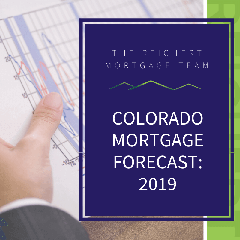 Reichert Mortgage Team blog image with title 'colorado mortgage forecast: 2019' and image of businessman holding a chart
