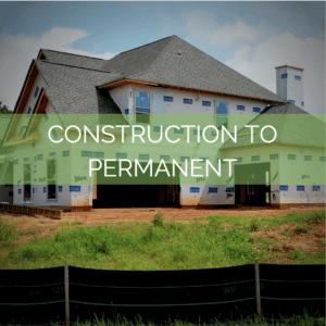 construction to permanent