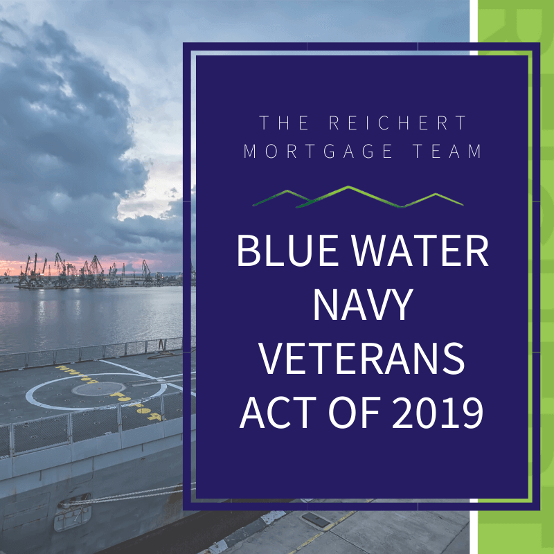 Reichert Mortgage Blog title image about Blue Water Navy Veterans Act of 2019 with navy ship image