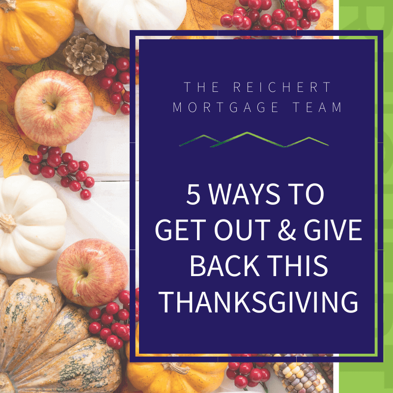 Reichert Colorado Springs Community blog post image title '5 Ways to get out and give back this Thanksgiving' with images of pumpkins and cranberries