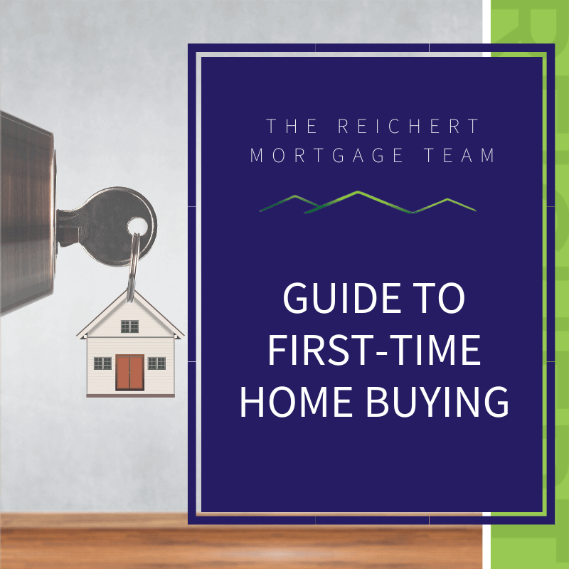 Reichert Mortgage blog image with title 'guide to first time home buying' and image of key in door lock with house keychain