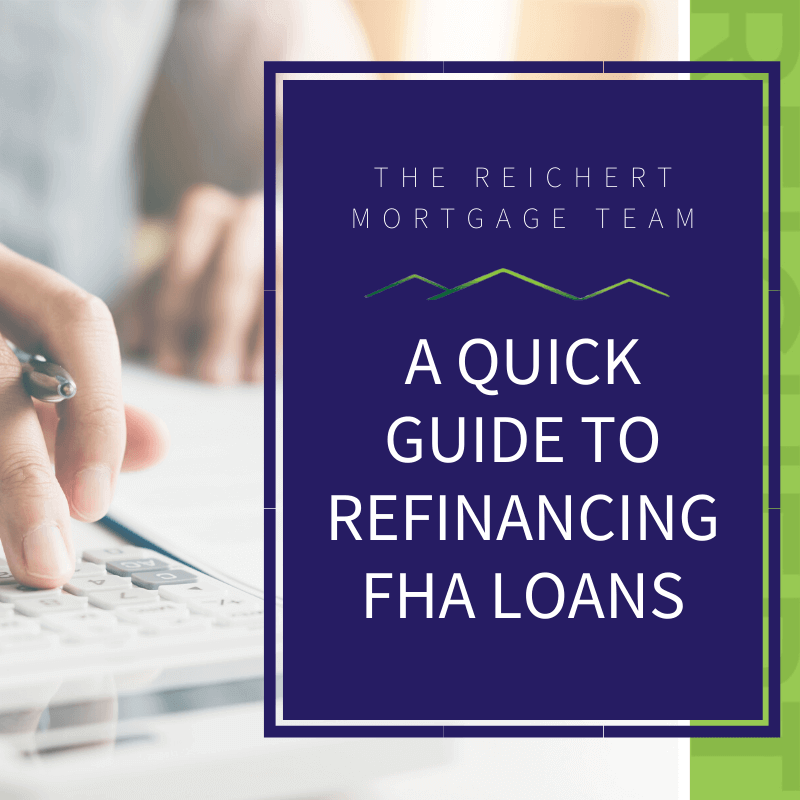 featured photo of a quick guide to refinancing fha loans